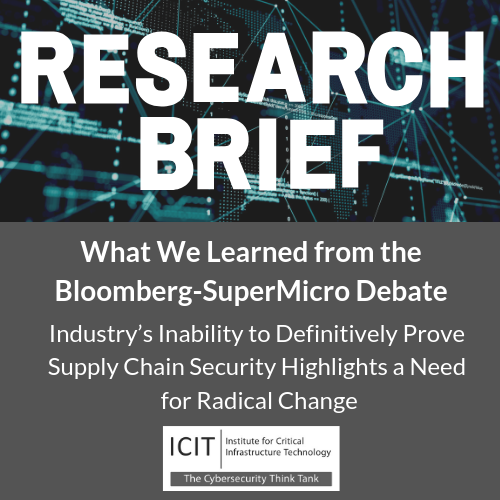 bloomberg, supermicro, icit, institute for critical infrastructure technology, cybersecurity, supply chain, supply chain security
