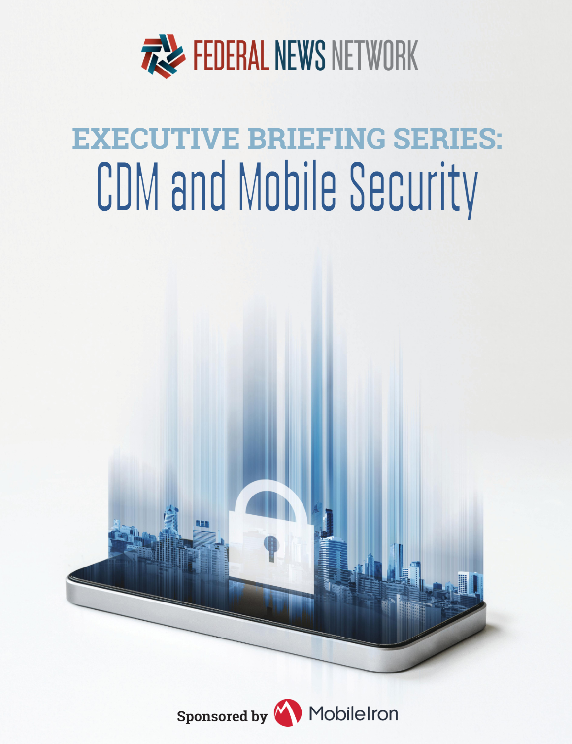 Executive Briefing Series: CDM and Mobile Security