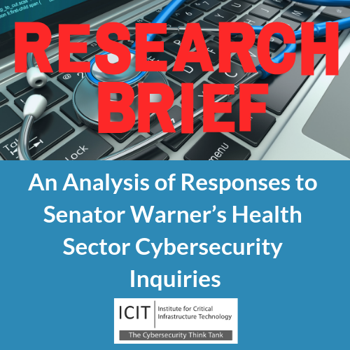 health sector, health IT, Senator Warner, icit, institute for critical infrastructure technology, cybersecurity, medical device security