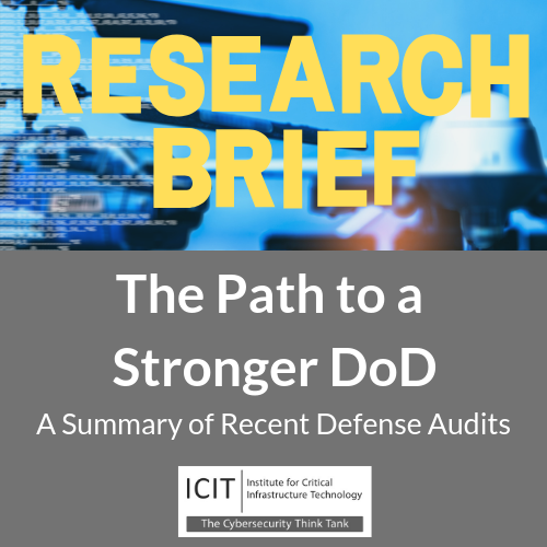 DoD, Audit, icit, institute for critical infrastructure technology, cybersecurity, supply chain, supply chain security