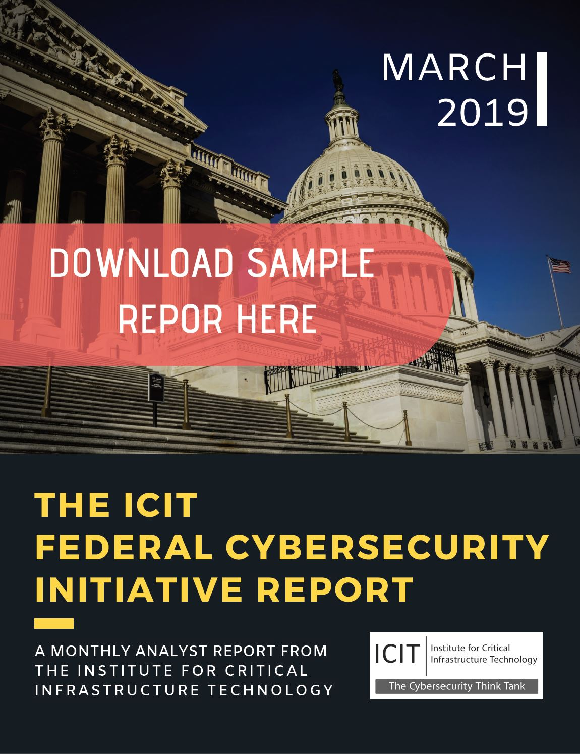 ICIT Federal Cyber Initiatives Report
